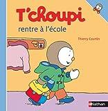 """Afficher """"T'choupi l'ami des petits n° 14<br /> T'choupi rentre à l'école"""""""