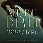 Enter Pale Death: The Joe Sandilands, Book 12 | Barbara Cleverly