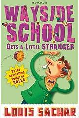 Wayside School Gets A Little Stranger Kindle Edition