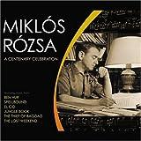 Miklós Rózsa: A Centenary Celebration