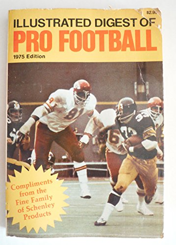 Illustrated Digest of Pro Football (1975 Edition)