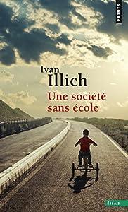 """Afficher """"Une société sans école"""""""