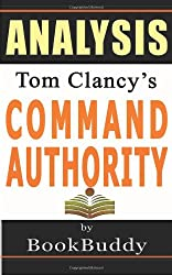 Book Analysis: Command Authority: (A Jack Ryan Novel)