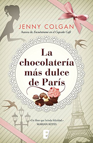 La chocolatería más dulce de París (Spanish Edition) by [Colgan, Jenny]