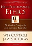 img - for High-Performance Ethics: 10 Timeless Principles for Next-Generation Leadership book / textbook / text book