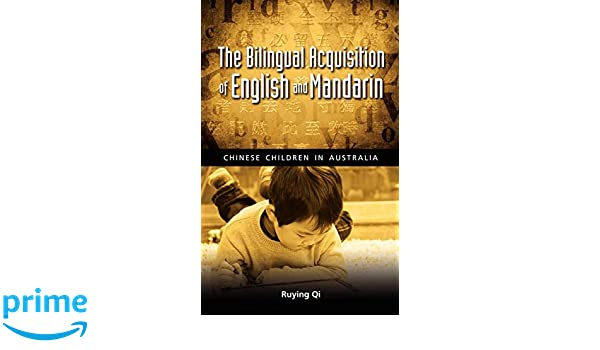 The Bilingual Acquisition of English and Mandarin: Chinese Children in Australia, Student Edition