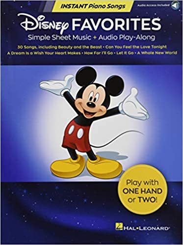 Disney Favorites - Instant Piano Songs: Simple Sheet Music +