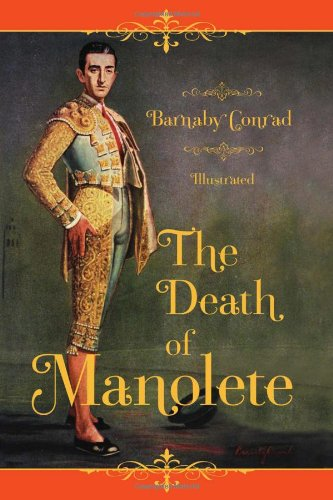 The Death Of Manolete by Conrad