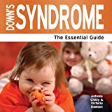 Down's Syndrome - The Essential Guide (Need2know)