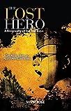 The Lost Hero - Mihir Bose