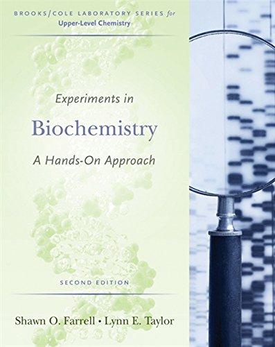 Experiments in Biochemistry: A Hands-on Approach (Brooks/Cole Laboratory) by Brooks / Cole