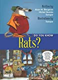 Do You Know Rats?, Alain M. Bergeron, 1554553199