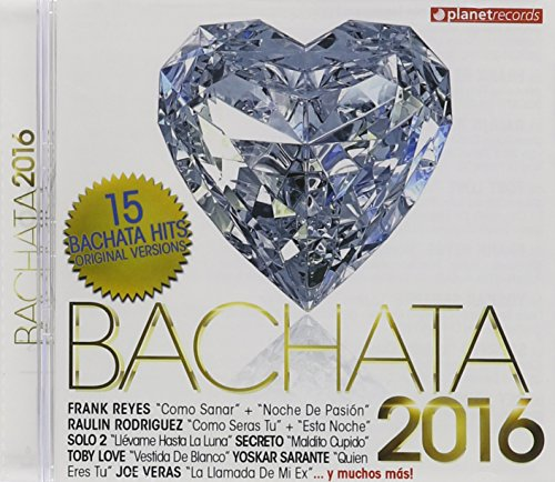 Bachata 2016 / Various by Planet Records (Soh)