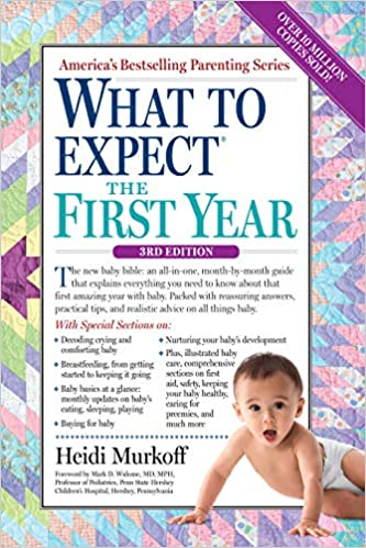 What to Expect the First Year (What to Expect (Workman Publishing))