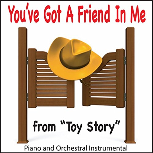 You've Got a Friend in Me (From