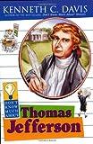 Don't Know Much about Thomas Jefferson, Kenneth C. Davis, 0064421287