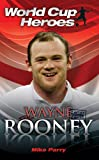 Wayne Rooney, Sue Evison and Mike Parry, 184358171X