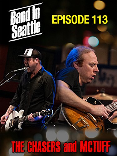 The Chasers And Mc Tuff - Band In Seattle: Episode 113
