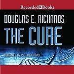 The Cure | Douglas E. Richards