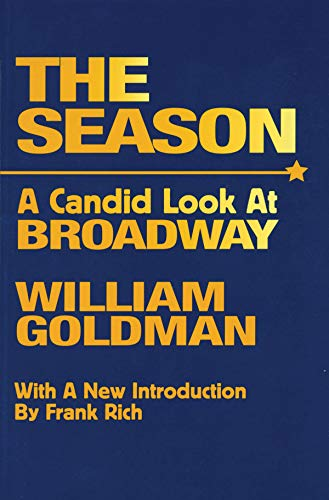THE SEASON A Candid Look At Broadway (Limelight) (Broadway At The)