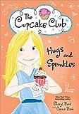 Hugs and Sprinkles (The Cupcake Club)