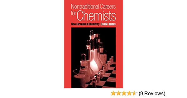 Nontraditional Careers for Chemists: New Formulas in