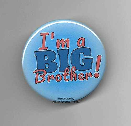 I'm A Big Brother Blue Pin Back Button Sibling New Baby 2-1/4 Round