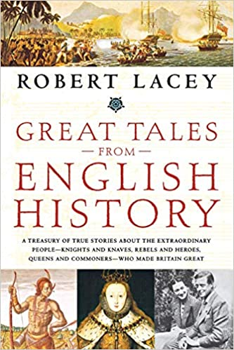 Amazon com: Great Tales from English History: A Treasury of
