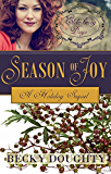 Elderberry Days: Season of Joy: Elderberry Croft Volume 5 - The Sequel