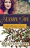 Elderberry Days: Season of Joy: The Holiday Sequel (Elderberry Croft Book 5)