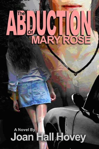 Book: The Abduction of Mary Rose by Joan Hall Hovey