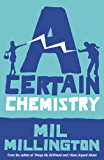 A Certain Chemistry (English Edition)