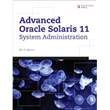 Advanced Oracle Solaris 11 System Administration