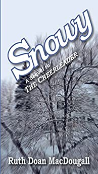 Snowy (The Snowy Series Book 2) by [MacDougall, Ruth Doan]