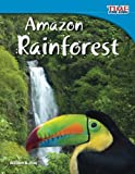 Amazon Rainforest (TIME FOR KIDS® Nonfiction Readers)