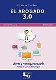 El Abogado 3.0 (Spanish Edition)