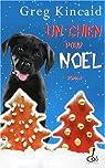Un chien pour Noël par Kincaid