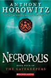 The Gatekeepers #4: Necropolis