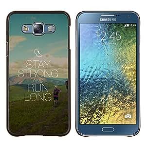 "Be-Star Único Patrón Plástico Duro Fundas Cover Cubre Hard Case Cover Para Samsung Galaxy E7 / SM-E700 ( Mantenerse fuertes y de largo plazo"" )"