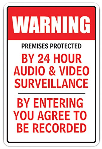 """Premises Protected by 24H Audio & Video Sign Surveillance Camera 