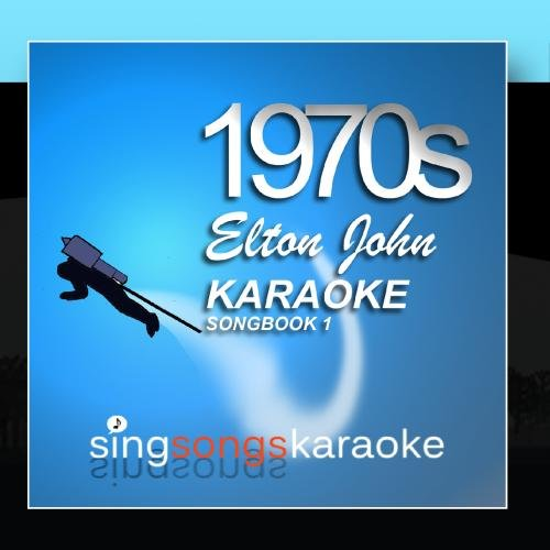 The Elton John 1970s Karaoke Songbook 1