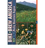 img - for Bike and Brew America: Rocky Mountain Region (Paperback) - Common book / textbook / text book