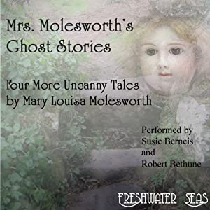 Mrs. Molesworth's Ghost Stories Audiobook