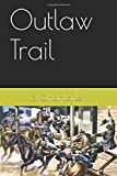 img - for Outlaw Trail book / textbook / text book