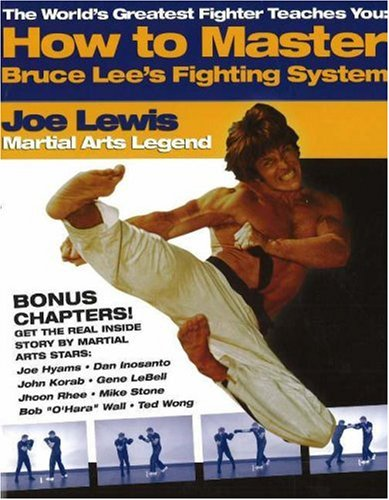Download The Worlds Greatest Fighter Teaches You: How to Master Bruce Lees Fighting System (The World's Greatest Fighter Teaches You, 1) pdf