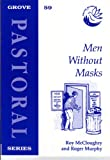 img - for Men without Masks (Pastoral) book / textbook / text book