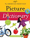 The American Heritage Picture Dictionary, , 0547215967