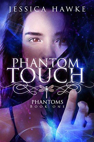 Phantom Touch (Phantoms Book 1)