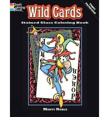 Read Online [(Wild Cards Stained Glass Coloring Book )] [Author: Marty Noble] [Apr-2010] ebook