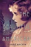 The Beautiful American by Jeanne Mackin (2014-06-03)